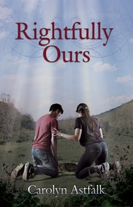 Rightfully Ours (cover), by Carolyn Astfalk