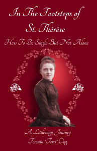 In the Footsteps of St. Therese